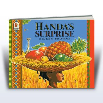 Handa's Surprise by Eileen Browne. Picture book and large format big book.
