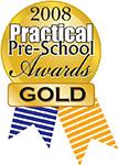 Practical Pre-School 2008 Gold
