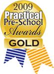 Practical Pre-School 2009 Gold